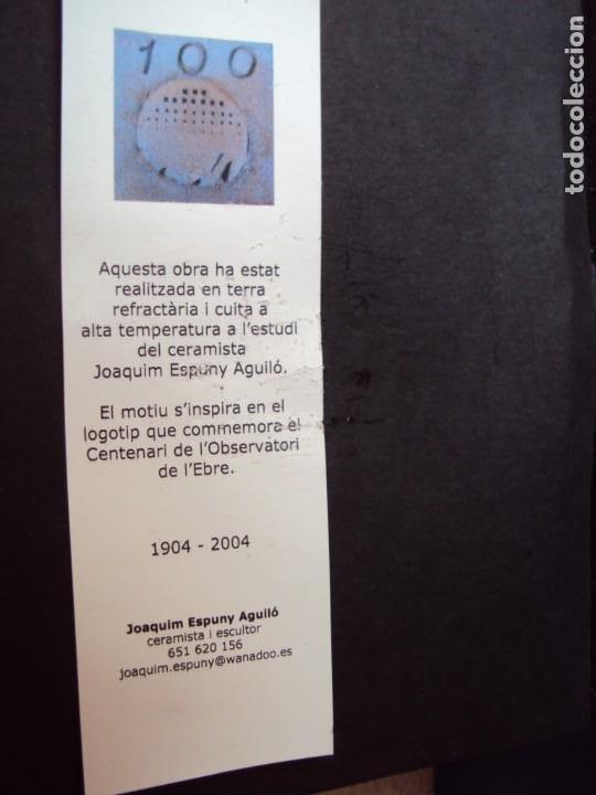 Arte: (ANT-200267)LOGOTIPO CENTENARI OBSERVATORI DE L´EBRE - CERAMISTA JOAQUIM ESPUNY I AGULLO - Foto 2 - 195309667