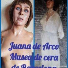 Arte: (MCE-02)JUANA DE ARCO-MUSEO DE CERA DE BARCELONA. Lote 244558130