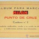 Artesanía: ANTIGUO CATALOGO ALBUM PARA MARCAR - MILAN - PUNTO DE CRUZ - ABECEDARIO - TIENE 24 PAG - MIDE 22 X 1. Lote 8545724