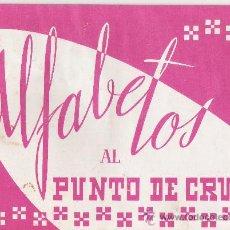 Artesanía: ALFABETOS AL PUNTO DE CRUZ. ALBUM DE LABORES Nº 11. DISTRIBUCIONES REUNIDAS. AÑO 1966.. Lote 9349802