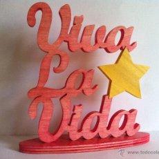 Artesanía: LETRAS DE MADERA ESCULTURA VIVA LA VIDA. Lote 51593013