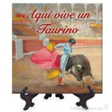 Artesanía: AZULEJO 15X15 AQUI VIVE UN TAURINO.. Lote 58385666