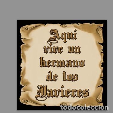 AZULEJO 10X10 DE AQUÍ VIVE UN HERMANO DE LOS JAVIERES (Artesanía - Hogar y Decoración)