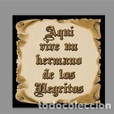 Artesanía: AZULEJO 10X10 DE AQUÍ VIVE UN HERMANO DE LOS NEGRITOS. Lote 173808568