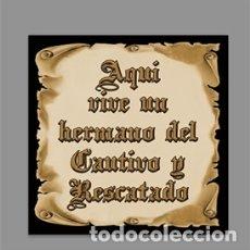 Artesanía: AZULEJO 10X10 DE AQUÍ VIVE UN HERMANO DEL CAUTIVO Y RESCATADO. Lote 174496365