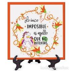 Artesanía: AZULEJO 10X10 LO ÚNICO IMPOSIBLE ES AQUELLO QUE NO INTENTAS - FRASES POSITIVAS-. Lote 175858663