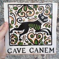 Artesanía: AZULEJO CAVE CANEM. Lote 263214960
