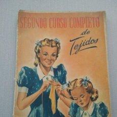 Artesanía: SEGUNDO CURSO COMPLETO DE TEJIDOS DE AGUJAS. MARÍA DOLORES POSADA. 1944. Lote 174090660
