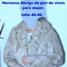 Artesanía: ABRIGO DE PIEL DE VISÓN, 40-42. Lote 189670335