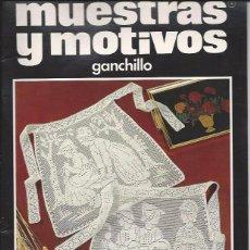 Artesanía: MUESTRA Y MOTIVOS - CIENTO DE IDEAS CON GANCHILLO PARA SU HOGAR Nº39. Lote 134257843
