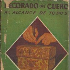 Artesanía: DECORADO DEL CUERO ,AL ALCANCE DE TODOS. Lote 114743299