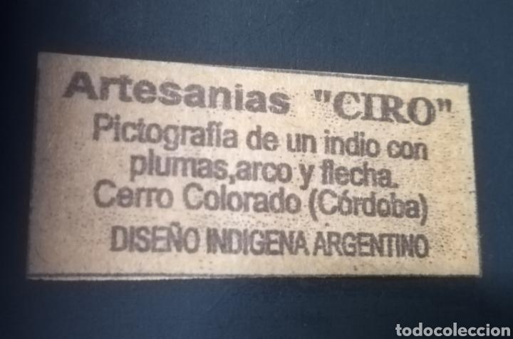 Artesanía: Artesania Ciro, pictografia de un indio con plumas,arco y flecha.Cerro Colorado,Córdoba, Argentina - Foto 3 - 140116084