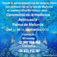 Artesanía: AYAHUASCA PALMA DE MALLORCA 11-15 MARZO. Lote 194532906