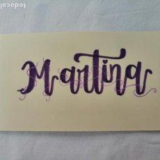 Artesanía: LETTERING. TU NOMBRE PERSONALIZADO EN CARTULINA. MARTINA. HECHO A MANO. Lote 277629698