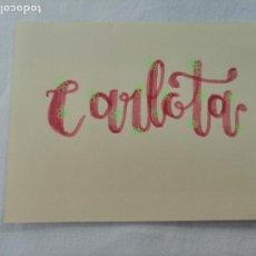 Artesanía: LETTERING. TU NOMBRE PERSONALIZADO EN CARTULINA. CARLOTA. HECHO A MANO. Lote 277630338