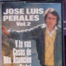 Autografi di Musica : JOSE LUIS PERALES VOL.2: VERSIONES ORIGINALES - CINTA DE CASSETTE 1981 ((**FIRMADA**))). Lote 228849385