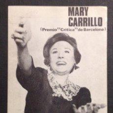 Autógrafos de Música : MARY CARRILLO EN LA MAMMA. AUTÓGRAFO. DEDICATORIA. FIRMADA. 16,5 X 9 CM.. Lote 47466887