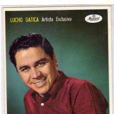 Autógrafos de Música : POSTAL LUCHO GATICA CON AUTÓGRAFO. . Lote 49529983