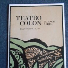 Autógrafos de Música : PROGRAMA DEL TEATRO COLÓN FIRMADO POR STEUART BEDFORD, LUCÍA VALENTINI-TERRANI Y PAOLO MONTARSOLO.. Lote 58717531