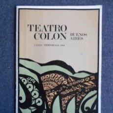 Autógrafos de Música : PROGRAMA TEATRO COLÓN DE BUENOS AIRES. 1981 FIRMADO POR JAMES KING Y THOMAS STEWART. Lote 58717551