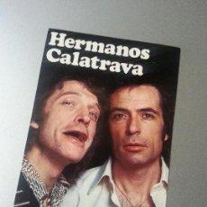 Autógrafos de Música : POSTAL HERMANOS CALATRAVA VAMOS A CONTAR LA TIRA ARIOLA 1976 AUTOGRAFO. Lote 85067592