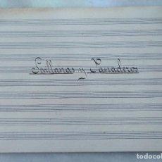 Autógrafos de Música : ANTIGUAS PARTITURAS MANUSCRITAS DE SEVILLANAS Y PANADEROS. COMPUESTAS POR EDUARDO FUENTES .. Lote 99726575