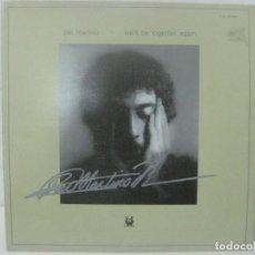 Autógrafos de Música : RARO DISCO/LP FIRMADO A MANO POR PAT MARTINO - WE´LL BE TOGETHER AGAIN- EN 1976 POR MUSE RECORDS. Lote 109886479