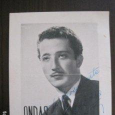 Autografi di Musica : ISIDRO SOLA - FOTO TARJETA ONDAS CON AUTOGRAFO ORIGINAL - VER FOTOS - (V-13.382). Lote 111626971