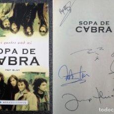 Autógrafos de Música : SOPA DE CABRA (AÑO 2002) - CON AUTÓGRAFOS DE SUS INTEGRANTES Y EL AUTOR DEL LIBRO, PEP BLAY - FIRMAS. Lote 115850271