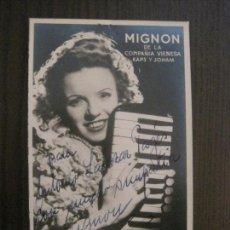 Autógrafos de Música : FOTOGRAFIA Y AUTOGRAFO - MIGNON -VER FOTOS- (V-14.610). Lote 122576087