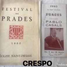 Autógrafos de Música : PROGRAMA DEL FESTIVAS DE PRADES 1960 AUTOGRAFOS DE PAU CASALS Y MARTA CASALS VER FOTOS.. Lote 123567695