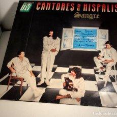 Autógrafos de Música : LP CANTORES DE HISPALIS. SANGRE 1989. AUTOGRAFIADO. FIRMADO POR TODOS LOS COMPONENTES.. Lote 132470806