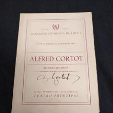Autógrafos de Música : PROGRAMA ASOCIACION DE MUSICA DE LERIDA - FIRMADO POR ALFRED CORTOT - CURSO 1951 1952. Lote 132713450