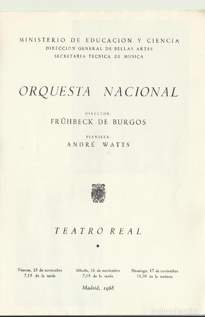 Autógrafos de Música : AUTÓGRAFO FIRMA DEL PIANISTA ANDRÉ WATTS. TEATRO REAL. 1968. ORQUESTA NACIONAL. MADRID. PROGRAMA. - Foto 2 - 139454398