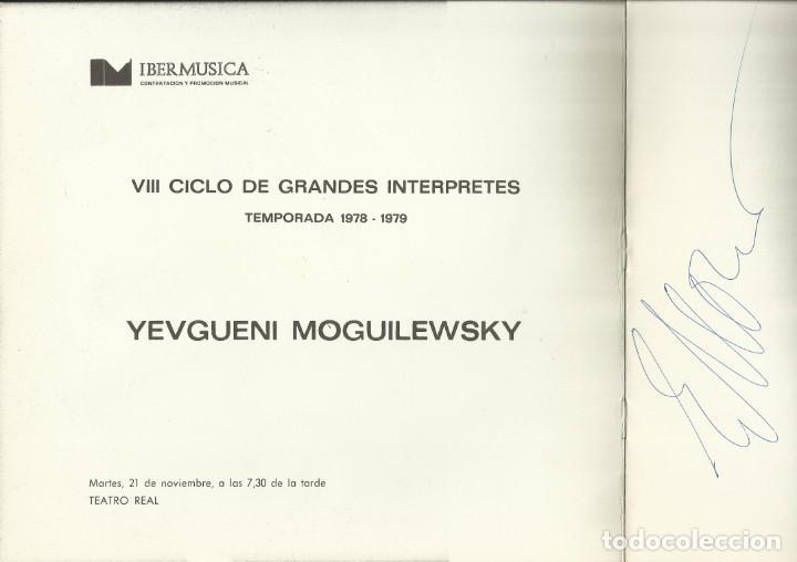 Autógrafos de Música : AUTÓGRAFO FIRMA PIANISTA YEVGUENI MOGUILEWSKY. TEATRO REAL 1978 VIII CICLO DE GRANDES INTERPRETES. - Foto 2 - 139457914