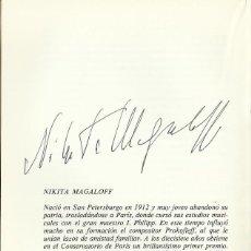 Autógrafos de Música : AUTÓGRAFO FIRMA NIKITA MAGALOFF. SOLISTA. TEATRO REAL. ORQUESTA NACIONAL. PROGRAMA 1976.. Lote 139610438