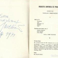 Autógrafos de Música : AUTÓGRAFO FIRMA VACLAV SMETACEK. DIRECTOR ORQUESTA SINFONICA DE PRAGA. PROGRAMA TEATRO REAL 1971.. Lote 139663998