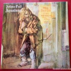 Autógrafos de Música : IAN ANDERSON JETHRO TULL VINILO AQUALUNG 1971 FIRMADO POR IAN ANDERSON. Lote 143393554