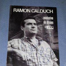 Autógrafos de Música : POSTAL DE RAMON CALDUCH AÑOS 70 CON DEDICATORIA Y AUTOGRAFO VER FOTOS Y DESCRIPCION. Lote 144256554