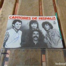 Autógrafos de Música : TARJETA POSTAL DISCOS Y CINTAS HISPAVOX AÑO 1985 LOS CANTORES DE HISPALIS FIRMADA. Lote 151954842