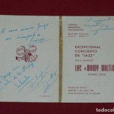 Autographes de Musique : (AUT) PROGRAMA AUTOGRAFIADO ORIGINAL POR LOS WOODY WALTER (PÁJARO LOCO) 1960, 21X14,5 CM. Lote 170905345