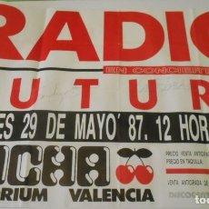 Autógrafos de Música : RADIO FUTURA CARTEL POSTER CONCIERTO AUTOGRAFO FIRMADO ORIGINAL 1987 PACHA AUDITORIUM VALENCIA SPAIN. Lote 172953552