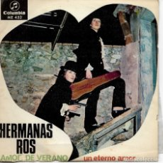 Autógrafos de Música : HERMANAS ROS - AMOR DE VERANO / UN ETERNO AMOR - COLUMBIA ME 452 - 1968 - AUTOGRAFIADO. Lote 173944024