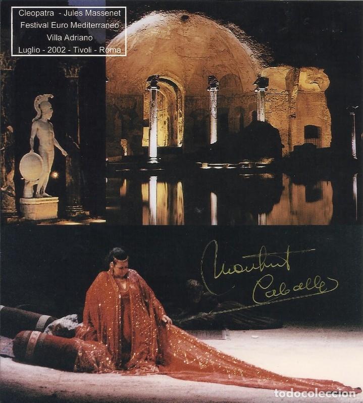 MONTSERRAT CABALLÉ. FOTOGRAFÍA CON AUTÓGRAFO, FIRMA ORIGINAL. 2002. CLEOPATRA. TIVOLI. ROMA. (Música - Autógrafos de Cantantes )