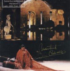 Autógrafos de Música : MONTSERRAT CABALLÉ. FOTOGRAFÍA CON AUTÓGRAFO, FIRMA ORIGINAL. 2002. CLEOPATRA. TIVOLI. ROMA.. Lote 175196593