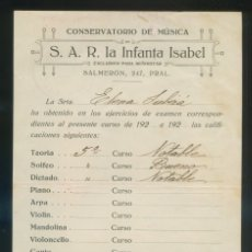 Autógrafos de Música : AUTÓGRAFOS VARIOS *CONSERVATORIO DE MÚSICA S.A.R. LA INFANTA ISABEL* MEDS: 139X211 MMS. AÑO 1921.. Lote 175592178