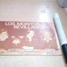 Autógrafos de Música : POSTAL DE PUBLICIDAD DE LOS MORITOS SEVILLANOS CON FIRMAS Y DEDICATORIA POR DETRAS. Lote 175897572