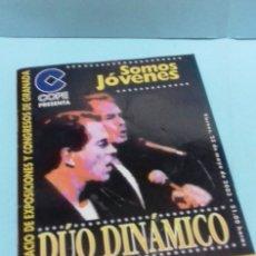 Autógrafos de Música : PROGRAMA DUO DINAMICO SOMOS JÓVENES GRANADA 23 MAYO 2003, DEDICATORIA Y AUTÓGRAFOS DE MANOLO Y RAMON. Lote 176521030