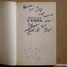 Autógrafos de Música : AUTÓGRAFOS GERARD QUINTANA, SOPA DE CABRA Y AUTOR DEL LIBRO PEP BLAY. ROSA DELS VENTS. 2002.. Lote 177113774