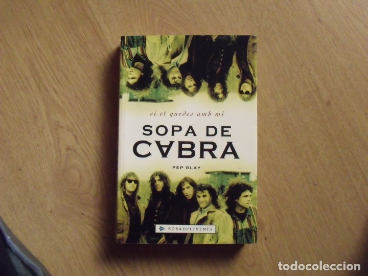 Autógrafos de Música : Autógrafos Gerard Quintana, Sopa de Cabra y autor del libro Pep Blay. Rosa dels Vents. 2002. - Foto 2 - 177113774